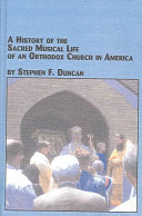 A History of the Sacred Musical Life of an Orthodox Church in America