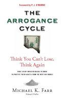 Avoiding the Arrogance Cycle