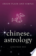 Chinese Astrology  Orion Plain and Simple