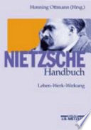 Nietzsche-Handbuch  : Leben, Werk, Wirkung