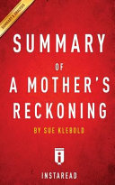 Summary of a Mother's Reckoning