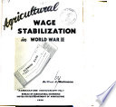Agricultural Wage Stabilization in World War II