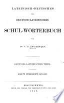 Lateinisch-Deutsches und Deutsch-Lateinisches Schul-Wörterbuch. Deutsch-Lateinischer Teil 2. verb. Aufl