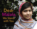 Dear Malala  We Stand with You Book