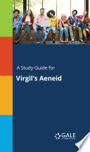 A Study Guide for Virgil's Aeneid