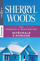 Passion à Seaview Key : l'intégrale