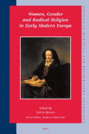 Women  Gender and Radical Religion in Early Modern Europe