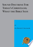 Sound Doctrine For Today S Christians What The Bible Says