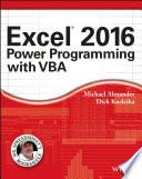 """Excel 2016 Power Programming with VBA"" by Michael Alexander, Richard Kusleika"