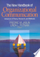 The New Handbook of Organizational Communication