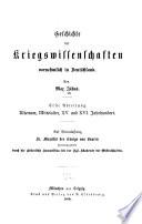 Geschichte der kriegswissenschaften: abt. Altertum, mittelalter, XV. und XVI. jahrhundert