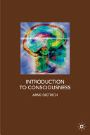 Introduction to Consciousness