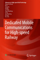 Dedicated Mobile Communications for High speed Railway