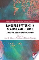 Language Patterns in Spanish and Beyond