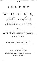 The Select Works, in Verse and Prose ... The Fourth Edition