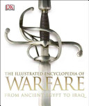 The Illustrated Encyclopedia of Warfare