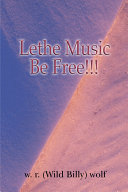 Lethe Music Be Free!!!