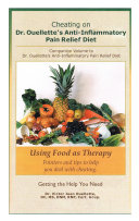Cheating on Dr  Ouellette   s Anti Inflammatory Pain Relief Diet Second Edition