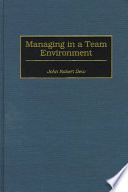 Managing in a Team Environment Book