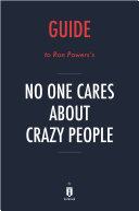 Guide to Ron Powers's No One Cares About Crazy People by ...