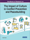 Pdf Handbook of Research on the Impact of Culture in Conflict Prevention and Peacebuilding Telecharger