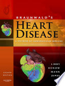 """Braunwald's Heart Disease: A Textbook of Cardiovascular Medicine, 2-Volume Set"" by Peter Libby, Robert O. Bonow, Douglas L. Mann, Douglas P. Zipes"