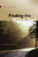 Pdf Finding the Will of God