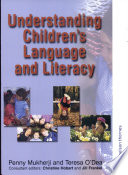 Understanding Children S Language And Literacy