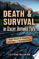 Death   Survival in Glacier National Park