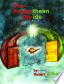 The Promethean Divide