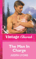 The Man In Charge (Mills & Boon Vintage Cherish)