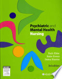 """Psychiatric and Mental Health Nursing"" by Ruth Elder, Katie Evans, Debra Nizette"