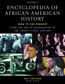 Encyclopedia of African American History  1896 to the Present  J N