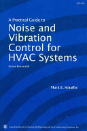 A Practical Guide to Noise and Vibration Control for HVAC Systems
