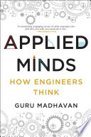 Applied Minds  How Engineers Think