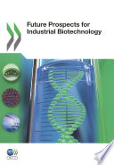 Future Prospects For Industrial Biotechnology Book PDF
