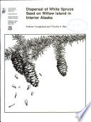 Dispersal of White Spruce Seed on Willow Island in Interior Alaska