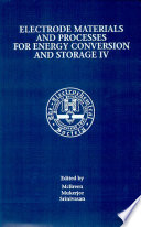 Proceedings of the Symposium on Electrode Materials and Processes for Energy Conversion and Storage IV