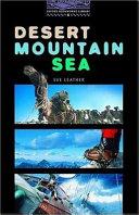 Desert, Mountain, Sea