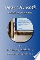 Dear Dr Roth Letters To My Website Book PDF