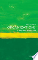 Organizations A Very Short Introduction