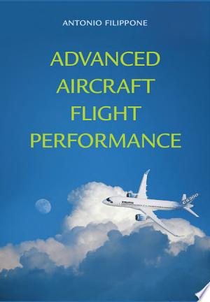 Download PDF >> Advanced Aircraft Flight Performance Free Online Books - Free eBook Collection