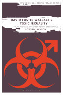 David Foster Wallace's Toxic Sexuality