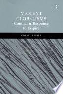 Violent Globalisms