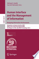 Human Interface and the Management of Information. Designing Information Environments