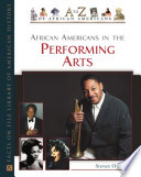 African Americans in the Performing Arts