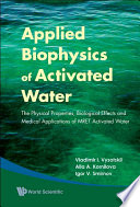 Applied Biophysics of Activated Water