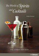 Ultimate Guide to Spirits & Cocktails Bar Book