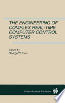 The Engineering Of Complex Real Time Computer Control Systems