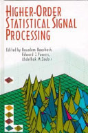 Higher-order Statistical Signal Processing
